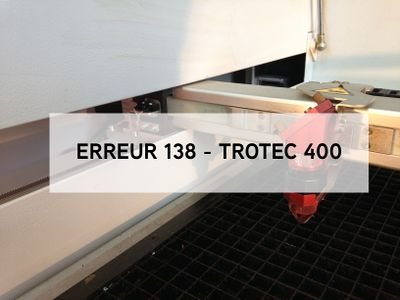Trotec_laser_-_Erreur_138_titre138.jpg
